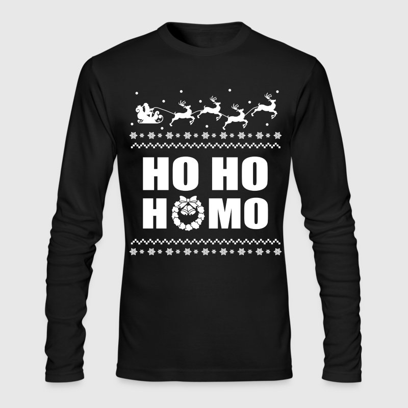 Ho Ho Homo Christmas LGBT Ugly Sweater Long Sleeve Shirts - Men's Long Sleeve T-Shirt by Next Level
