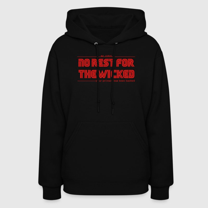 Mr Robot Quotes Fsociety No Rest For The Wicked  Hoodies - Women's Hoodie