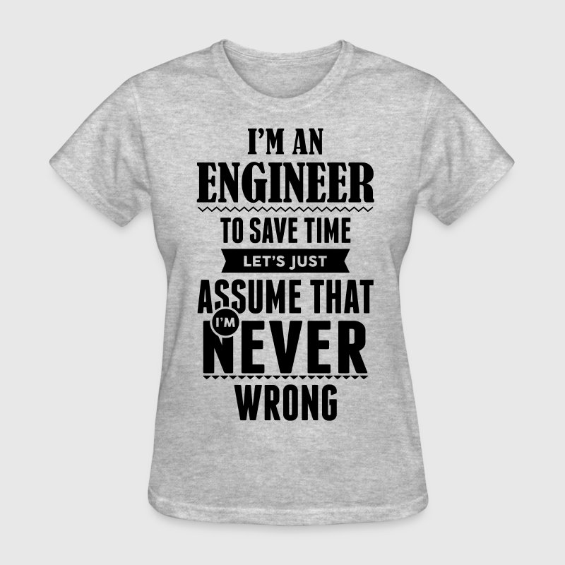 I Am An Engineer To Save Time ... Women's T-Shirts - Women's T-Shirt