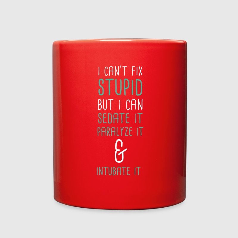 I can't fix stupid Paramedics T-shirt Mugs & Drinkware - Full Color Mug