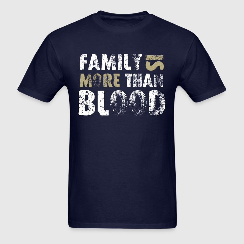 More than Blood T-Shirts - Men's T-Shirt