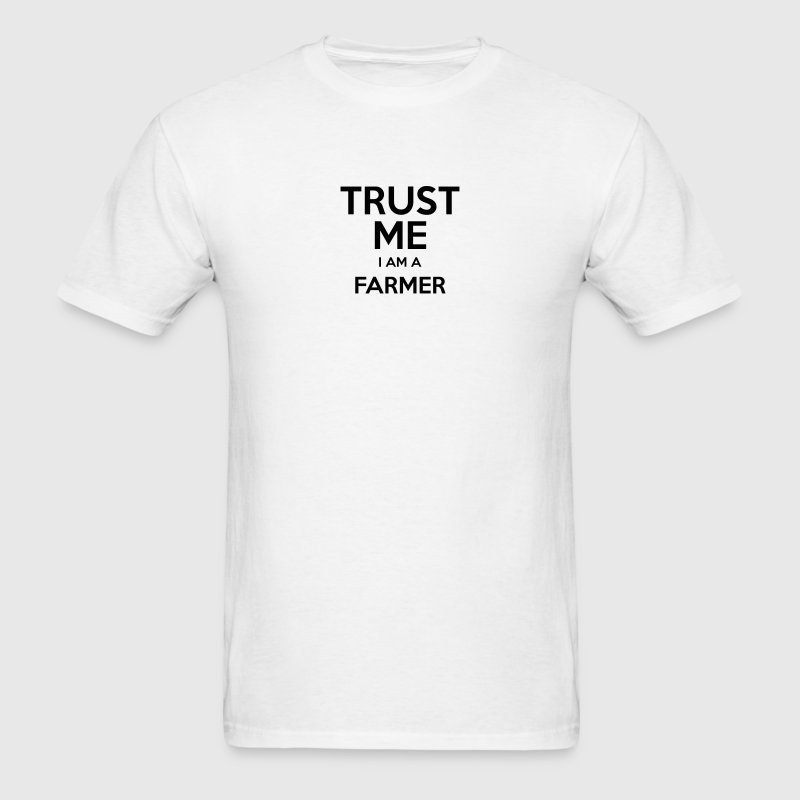 trust me i am a farmer t-shirt - Men's T-Shirt