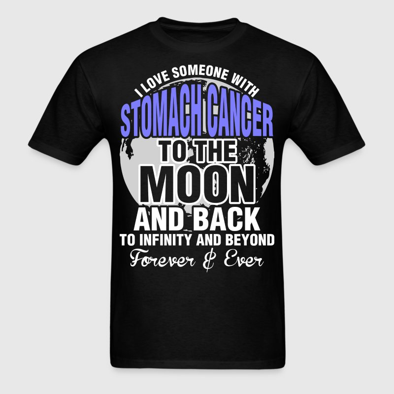 I Love Someone With Stomach Cancer To The Moon - Men's T-Shirt