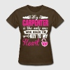 My Carpenter Key To My Heart - Women's T-Shirt