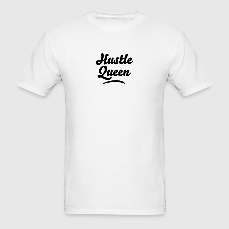 hustle queen t-shirt - Men's T-Shirt