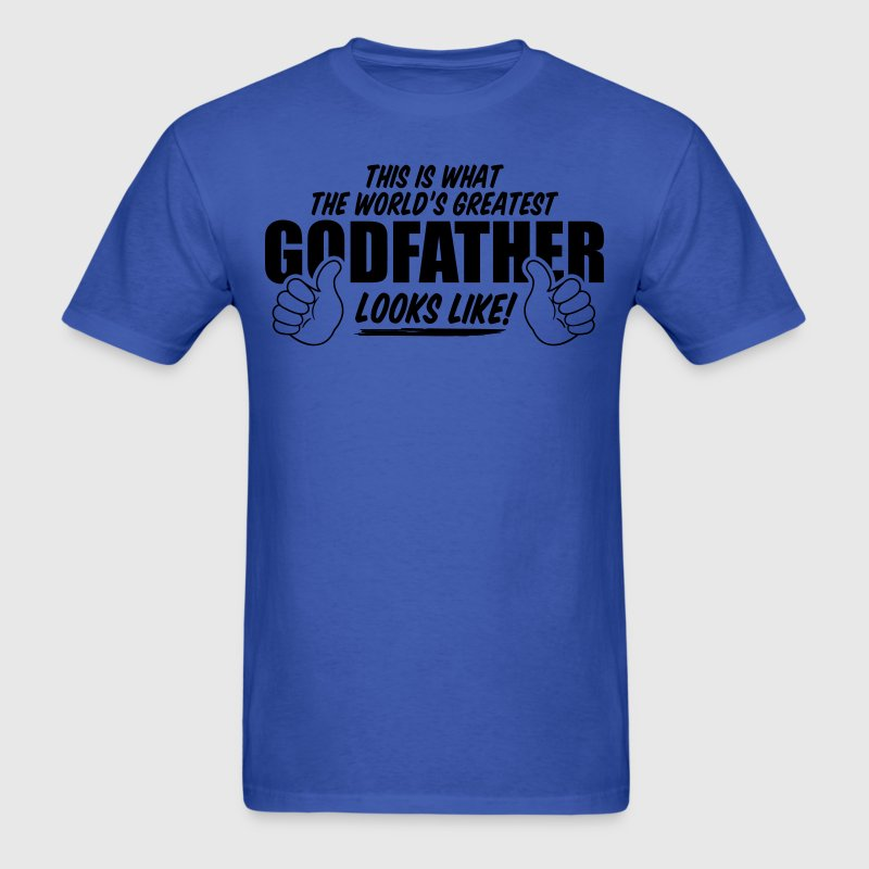 Worlds Greatest Godfather Looks Like T-Shirts - Men's T-Shirt