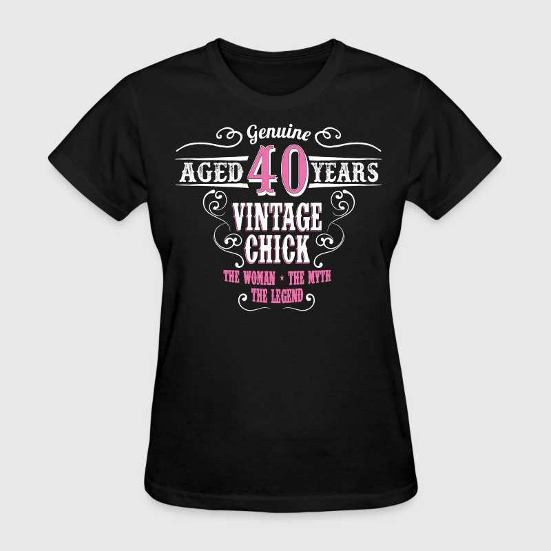 Vintage Chick Aged 40 Years Women's T-Shirts - Women's T-Shirt