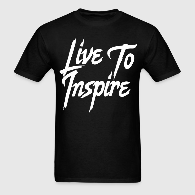 Live to Inspire - Inspirational Saying Quote - Men's T-Shirt