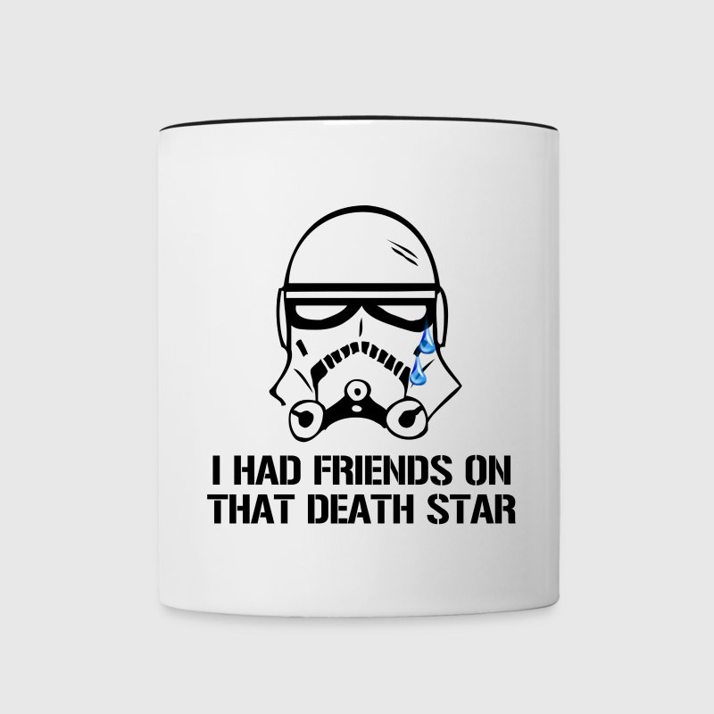 I Had Friends on That Death Star - Contrast Coffee Mug