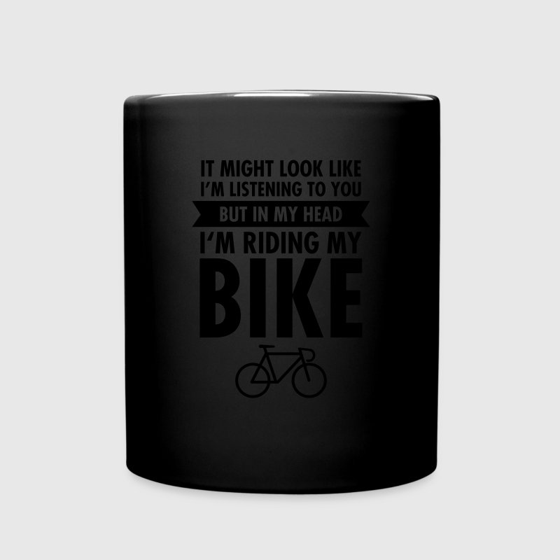 In My Head I'm Riding My Bike Mugs & Drinkware - Full Color Mug