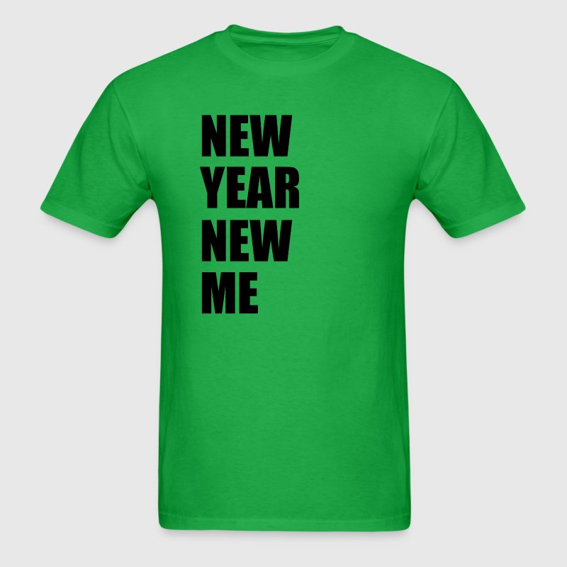 New Year New Me T-Shirts - Men's T-Shirt