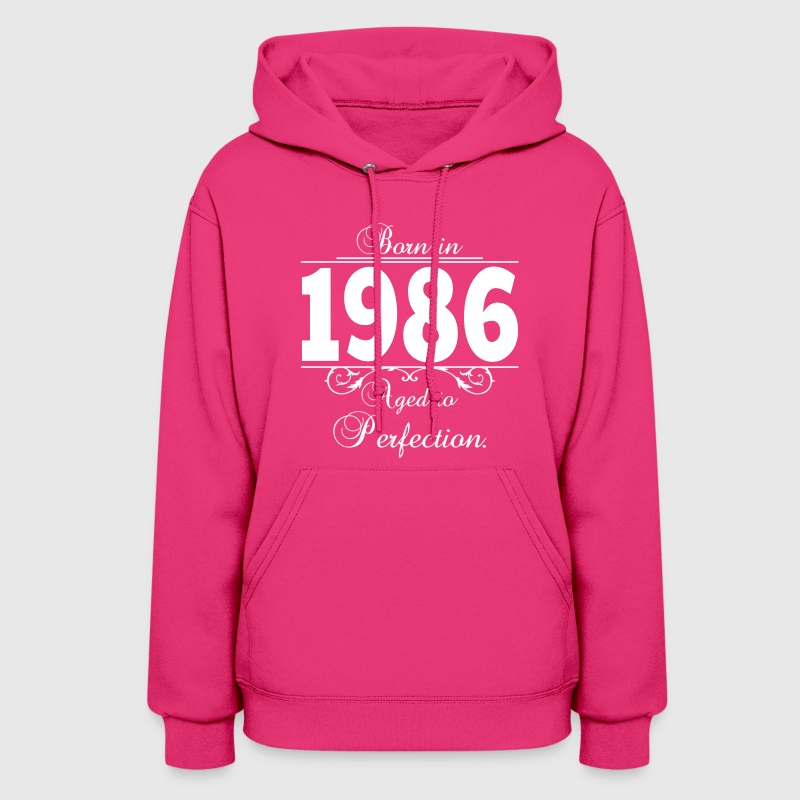 Born in 1986 birthday Hoodies - Women's Hoodie