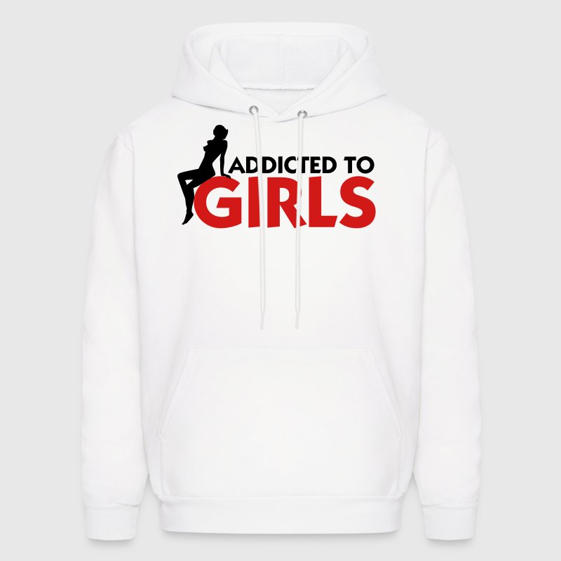 Addicted to Girls! Hoodies - Men's Hoodie