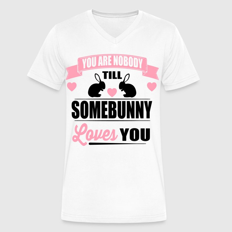 Somebunny loves you T-Shirts - Men's V-Neck T-Shirt by Canvas