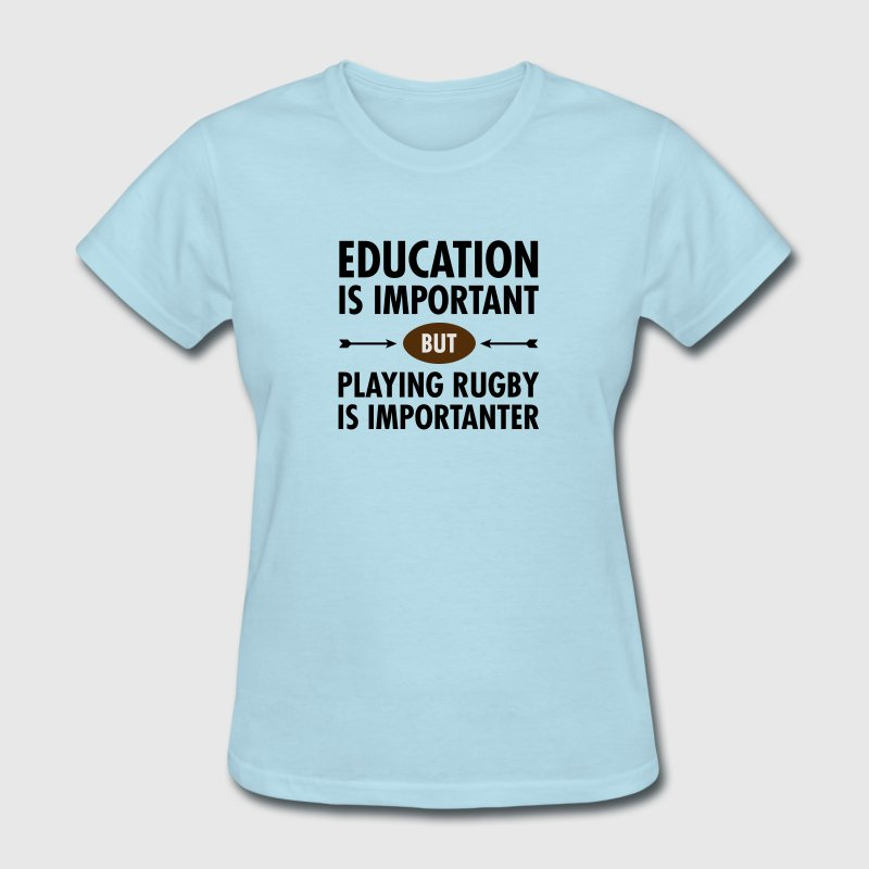 Education - Rugby Women's T-Shirts - Women's T-Shirt