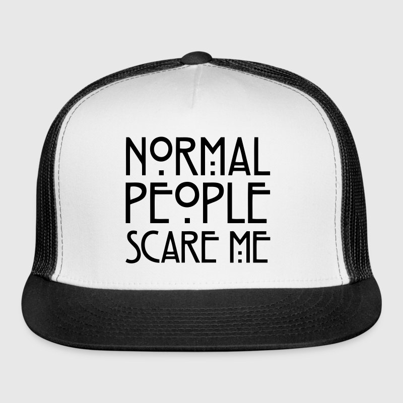 Normal People Scare Me Caps - Trucker Cap