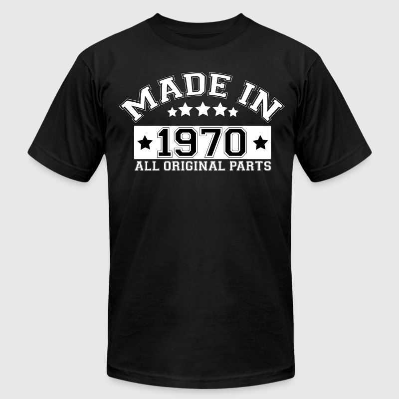 MADE IN 1970 ALL ORIGINAL PARTS T-Shirts - Men's T-Shirt by American Apparel