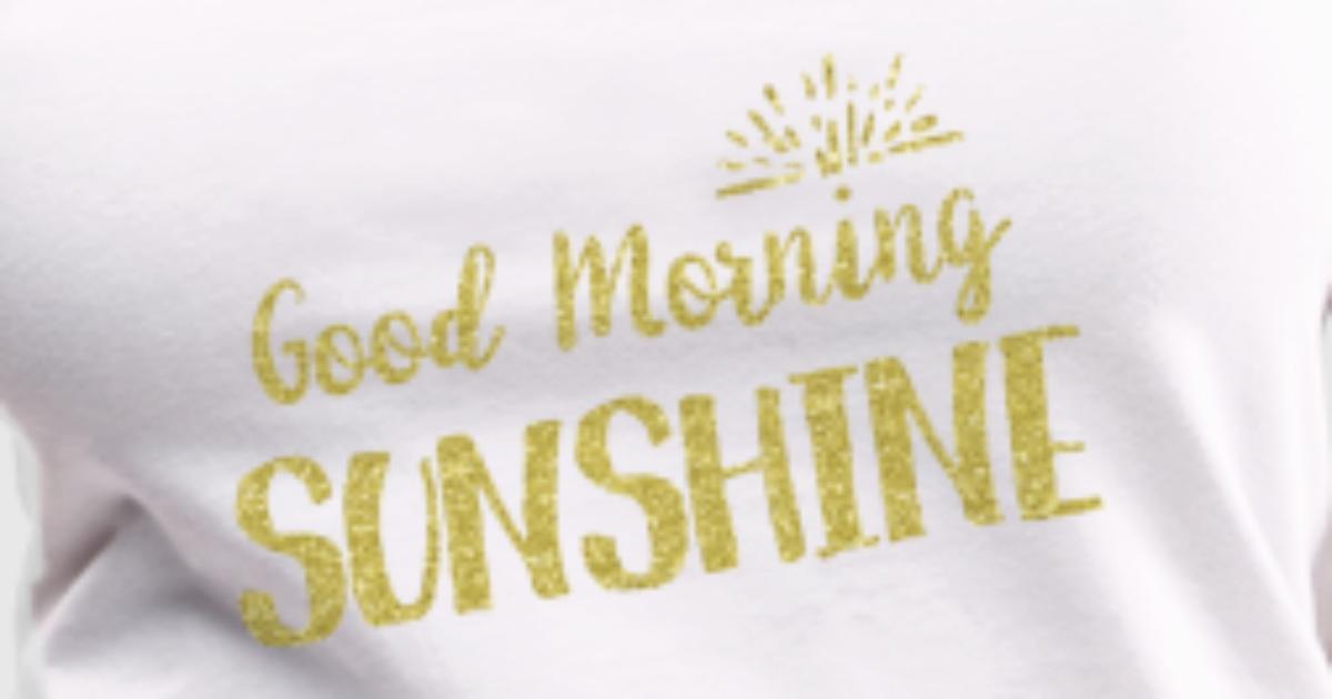 Shortstraw Good Morning Sunshine Zip : Good morning sunshine tank top spreadshirt