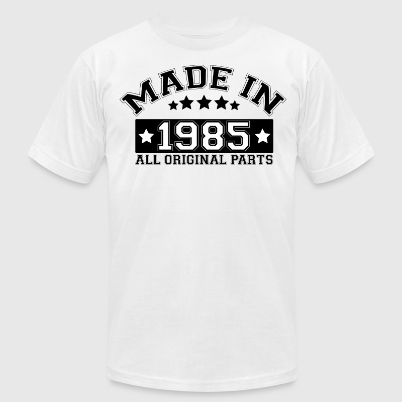 MADE IN 1985 ALL ORIGINAL PARTS T-Shirts - Men's T-Shirt by American Apparel