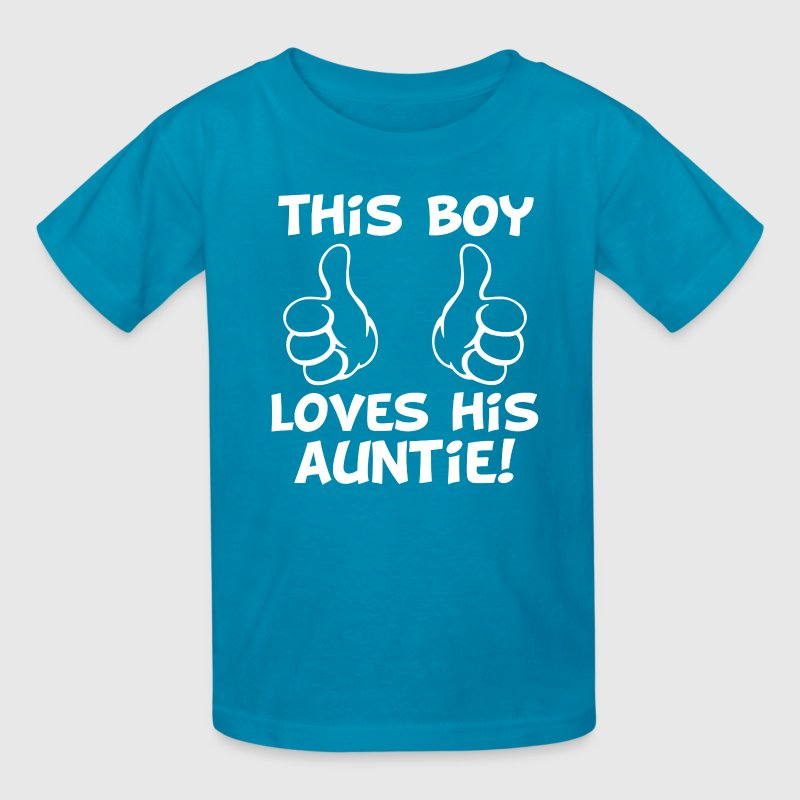 this Boy Loves his Auntie funny baby boy nephew - Kids' T-Shirt