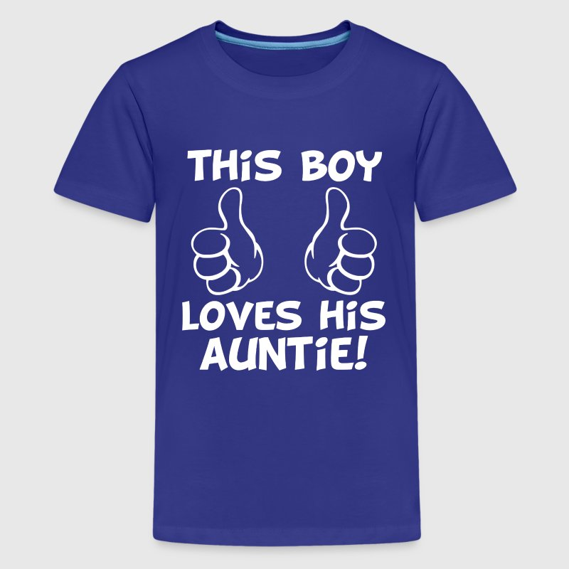this Boy Loves his Auntie funny baby boy nephew - Kids' Premium T-Shirt
