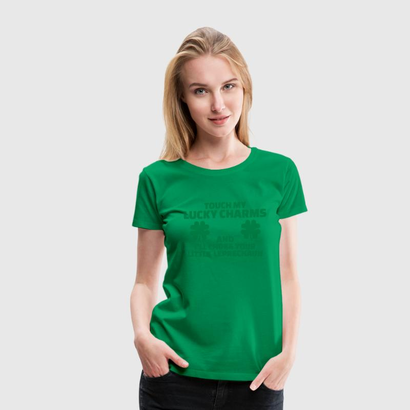Touch my lucky charms I'll choke your leprechaun Women's T-Shirts - Women's Premium T-Shirt