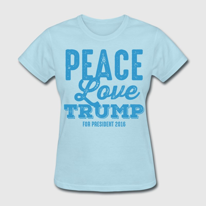 Peace Love Trump Women's T-Shirts - Women's T-Shirt