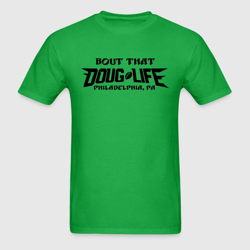 Doug Life T-Shirts - Men's T-Shirt