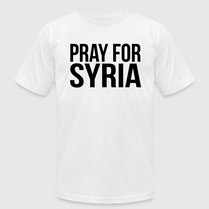 PRAY FOR SYRIA T-Shirts - Men's T-Shirt by American Apparel