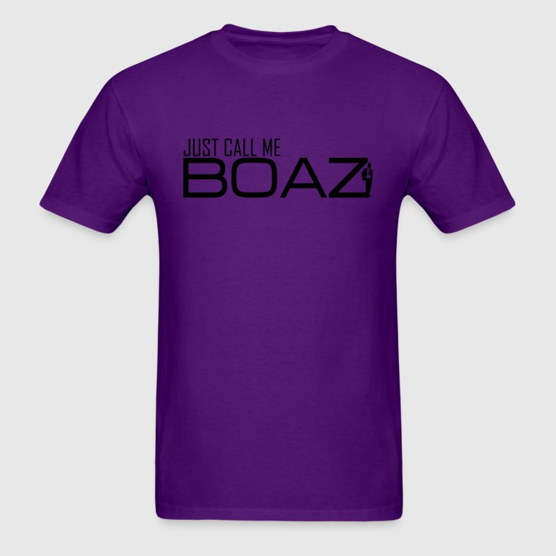 Just call me BOAZ T-Shirts - Men's T-Shirt