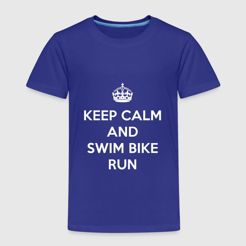 Keep Calm and Swim Bike Run - Toddler Premium T-Shirt