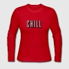 Chill [HQ] Long Sleeve Shirts - Women's Long Sleeve Jersey T-Shirt