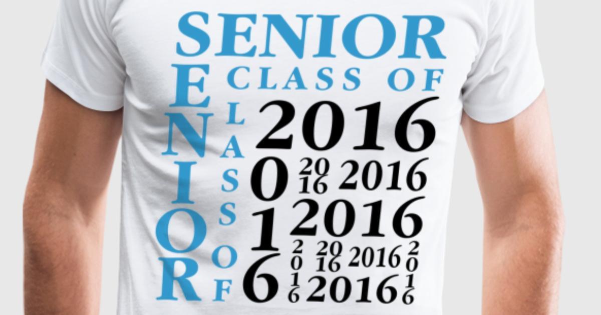 Senior class of 2016 t shirt spreadshirt for Class of 2016 shirt designs