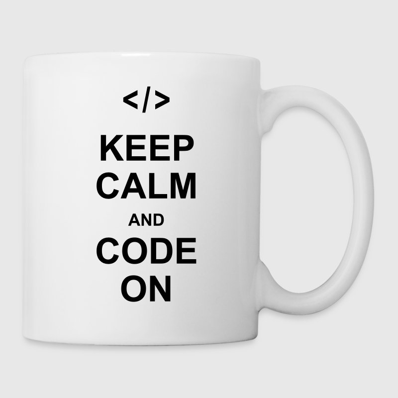 keep calm and code on programming nerd css html Mugs & Drinkware - Coffee/Tea Mug