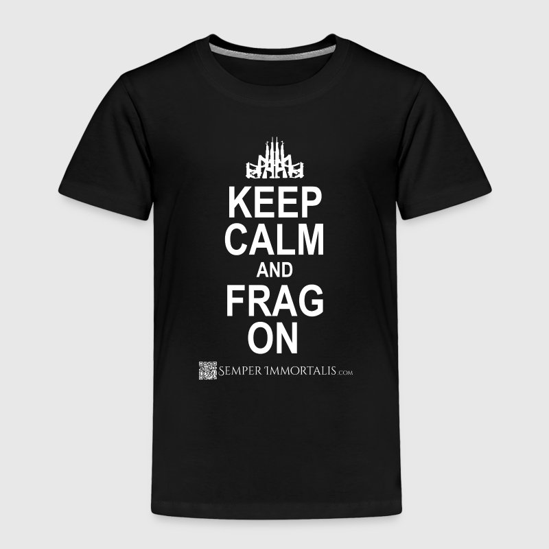 Kid's Keep Calm and FRAG ON shirt - Toddler Premium T-Shirt
