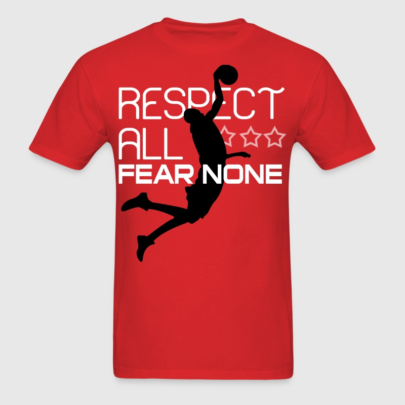 Respect all fear none - Men's T-Shirt