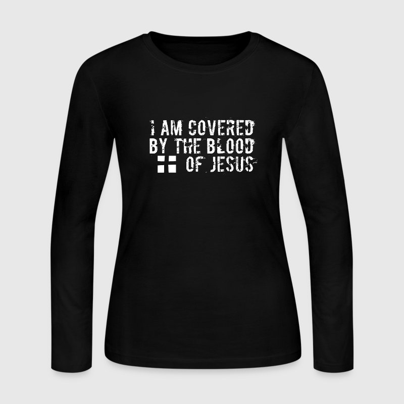 I am Covered by the Blood of Jesus -modern design - Women's Long Sleeve Jersey T-Shirt