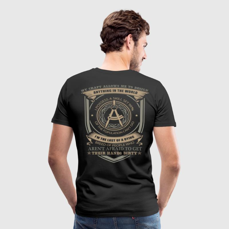Civil Engineer civil engineering slogans civil e - Men's Premium T-Shirt
