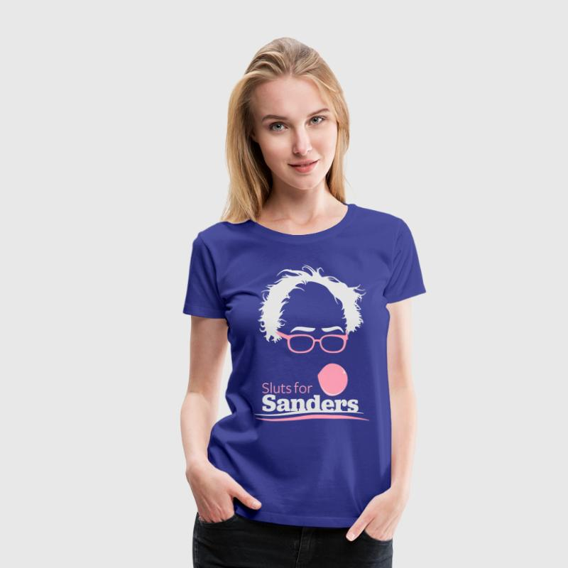 Sluts for Sanders - Women's Premium T-Shirt