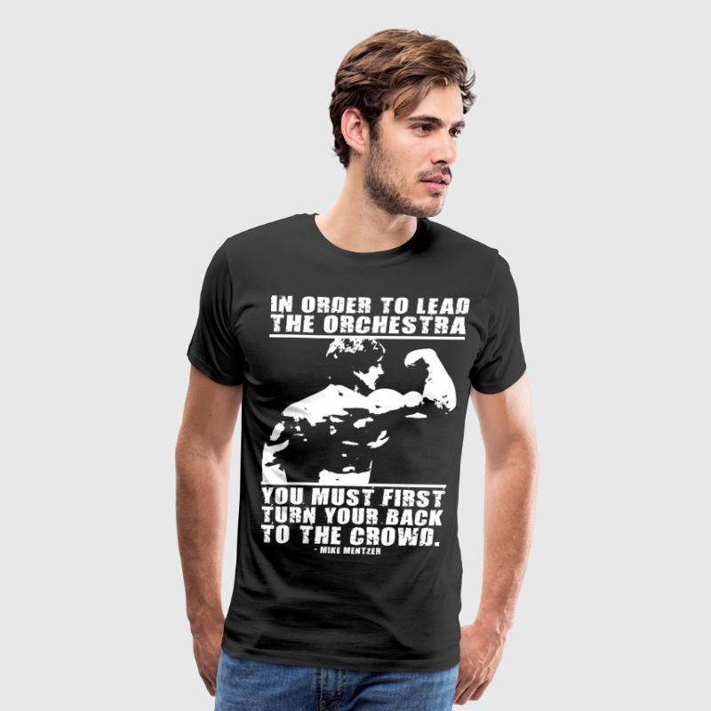 Lead The Orchestra (Old School Bodybuilding) T-Shirts - Men's Premium T-Shirt
