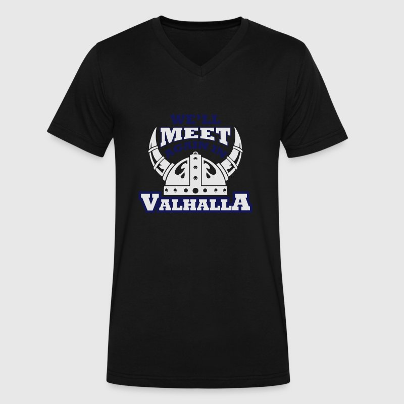 Viking - We'll meet again in valhalla T-Shirts - Men's V-Neck T-Shirt by Canvas