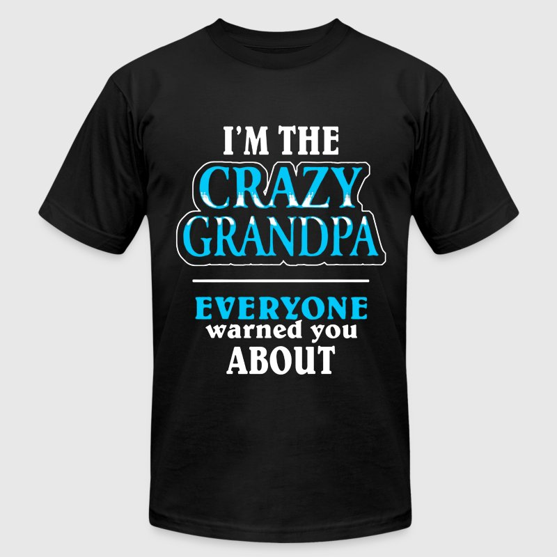CRAZY GRANDPA SHIRT - Men's Fine Jersey T-Shirt