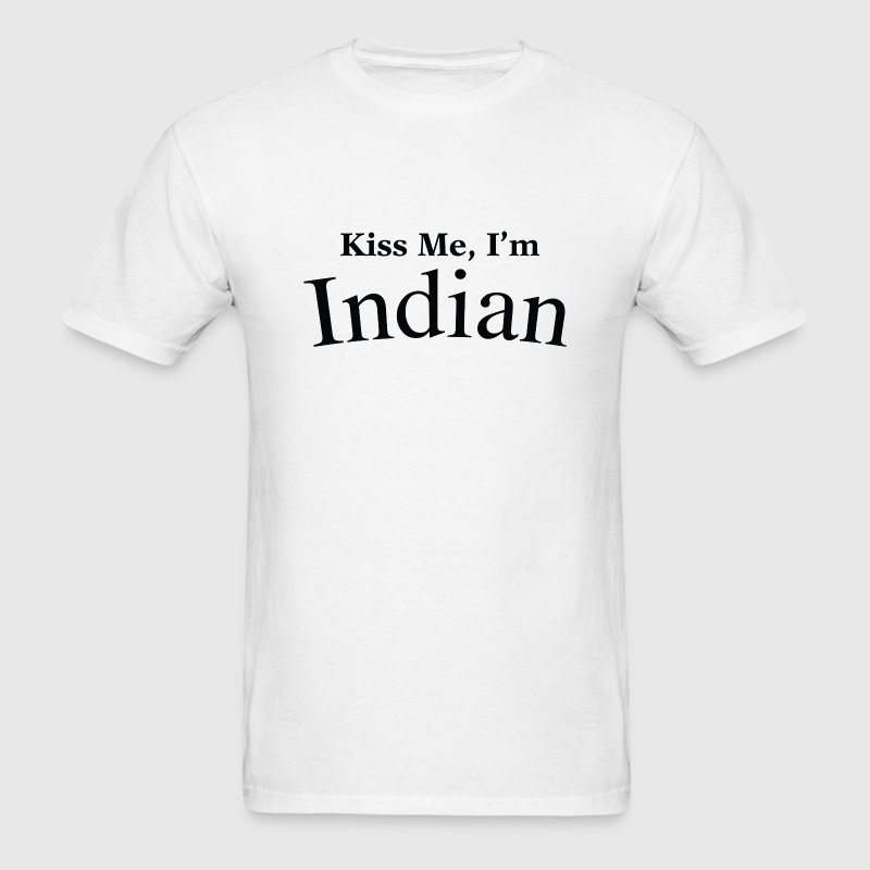 Kiss Me, I'm Indian - Men's T-Shirt