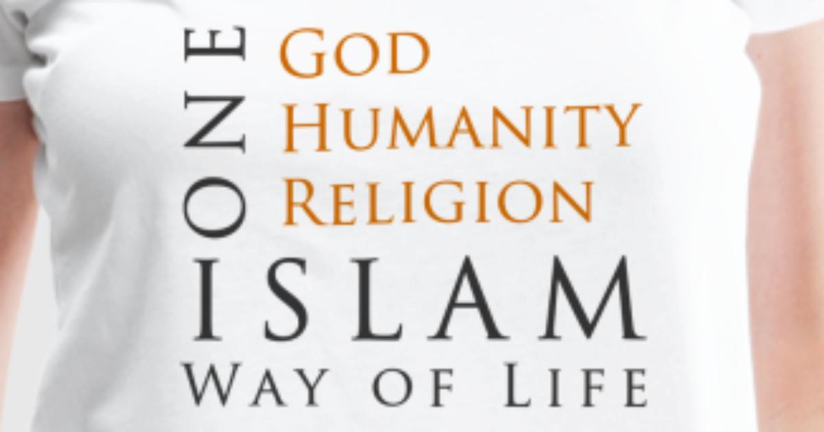 the relationship of god and humanity in the religion of islam Islam was a religion  relationship to god islam is world-affirming as a corollary to the generally optimistic view that islam takes towards humanity,.