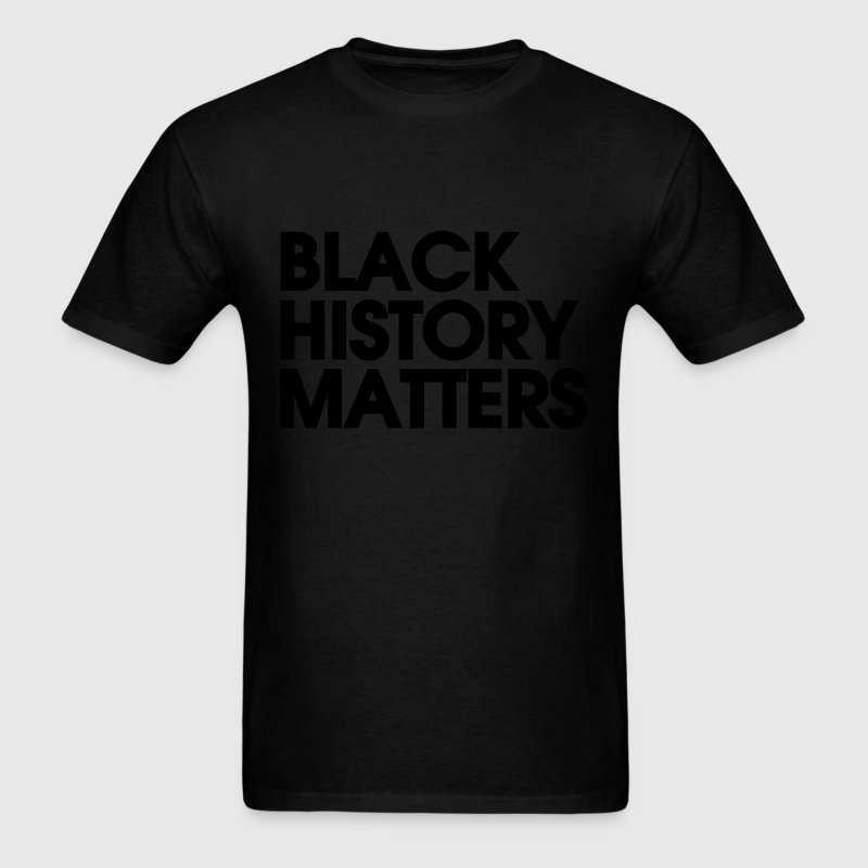 Black History Matters - Men's T-Shirt