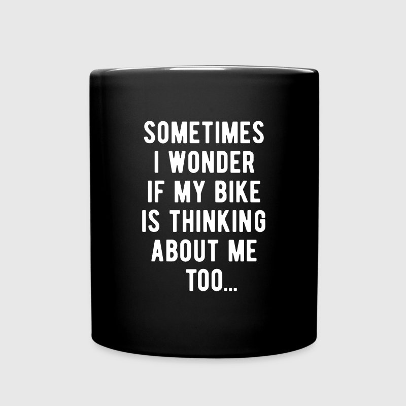 Cyclists Thinking about me too Cycling T Shirt Mugs & Drinkware - Full Color Mug