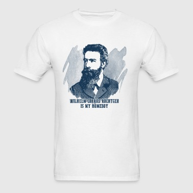 Roentgen Is My Homeboy Hoodies - Men's T-Shirt