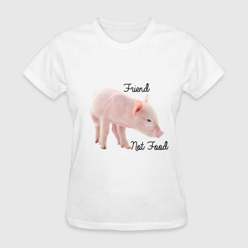 Cute Piglet with Text is Friend Not Food - Women's T-Shirt