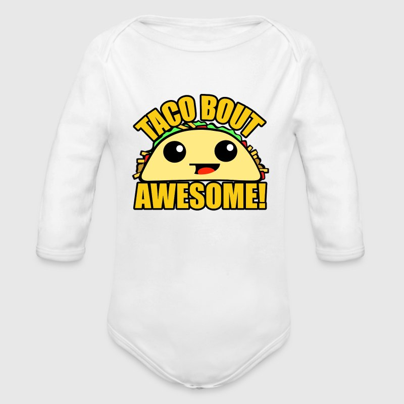 Taco Bout Awesome Baby Bodysuits - Long Sleeve Baby Bodysuit