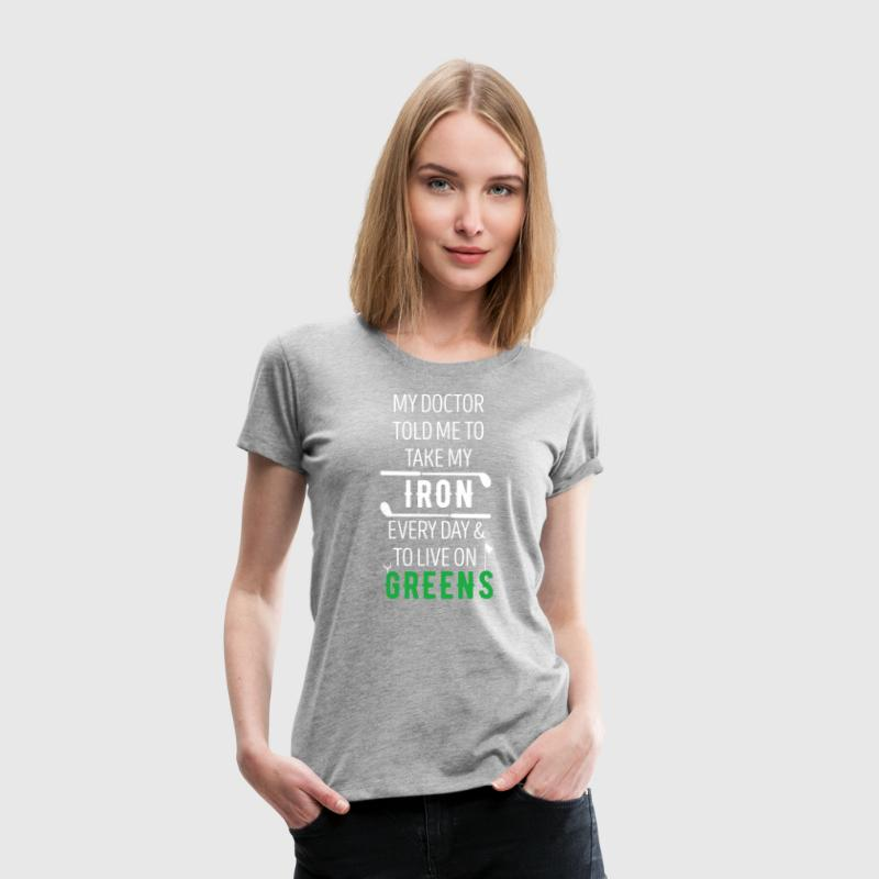 Golf Live on Greens Golfer T Shirt Women's T-Shirts - Women's Premium T-Shirt